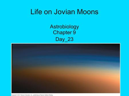 Life on Jovian Moons Astrobiology Chapter 9 Day_23.