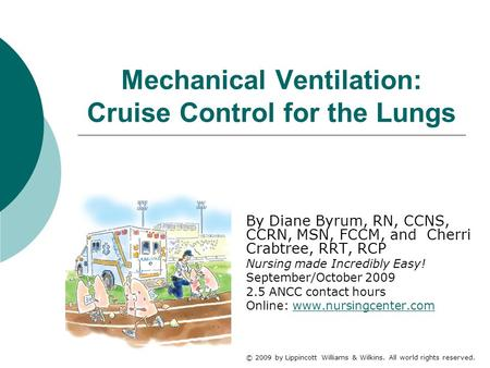 Mechanical Ventilation: Cruise Control for the Lungs