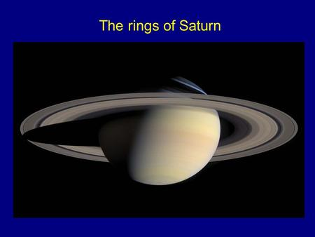 "The rings of Saturn. Another word on plasma, the ""fourth state of matter"" Demo."