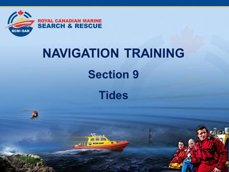 NAVIGATION TRAINING Section 9 Tides.