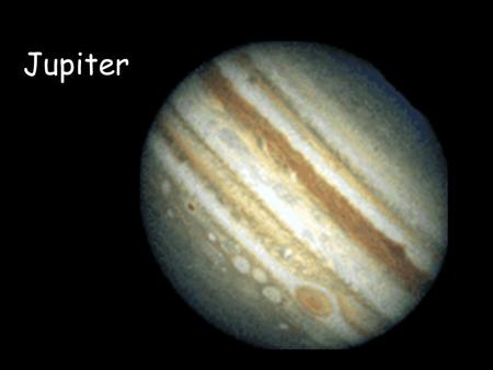 Jupiter. Largest and most massive planet in the solar system Contains almost ¾ of all planetary matter in the solar system. Explored in detail by several.