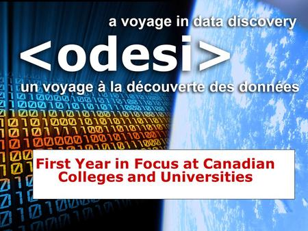 First Year in Focus at Canadian Colleges and Universities.