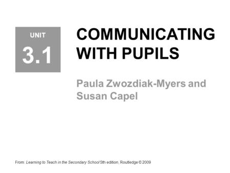 COMMUNICATING WITH PUPILS