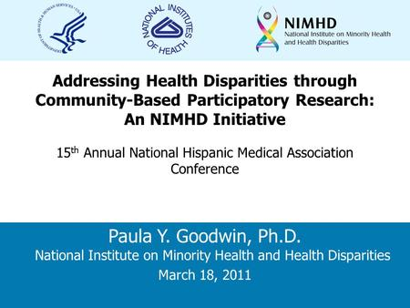 National Institute on Minority Health and Health Disparities Topic: Sub: Addressing Health Disparities through Community-Based Participatory Research: