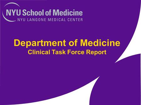 Department of Medicine Clinical Task Force Report.