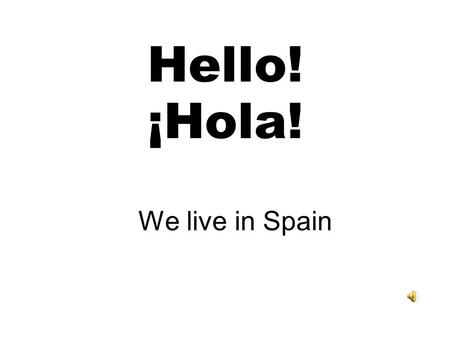 Hello! ¡Hola! We live in Spain Madrid is the capital city of Spain. These are some important places in Madrid: