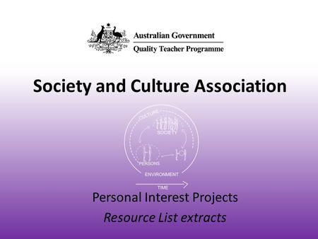 Society and Culture Association Personal Interest Projects Resource List extracts.