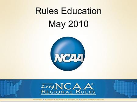 Rules Education May 2010. AGENDA Compliance Reminders What is due? Recruiting Models Review of 2009-10 Legislation For Test Coaches Exam Review.
