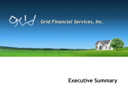 Executive Summary. Platform Components Grid Financial Services, Inc. is a Business Process Outsource firm located in Raleigh, NC. Grid Financial has a.