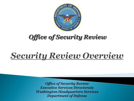 Security Review Overview