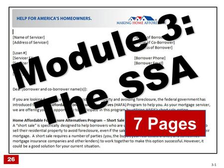Module 3: The SSA 7 Pages 26 3-1. SSA Pg. 1: Cover Letter (top) SSA Pg. 1: Cover Letter (top) Introduces Short Sale 26 3-2.