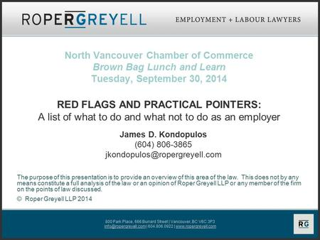 800 Park Place, 666 Burrard Street | Vancouver, BC V6C 3P3 | 604.806.0922 |  North Vancouver Chamber of Commerce.