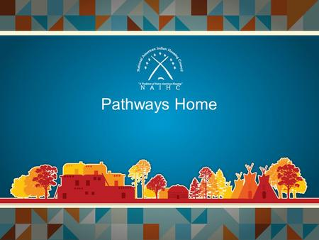 Pathways Home. Module 7 Meeting Your Financial Obligations.