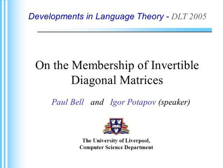 On the Membership of Invertible Diagonal Matrices