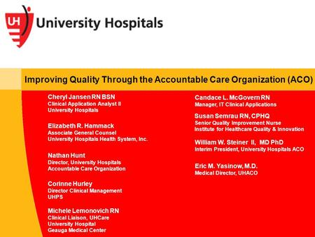 Improving Quality Through the Accountable Care Organization (ACO)