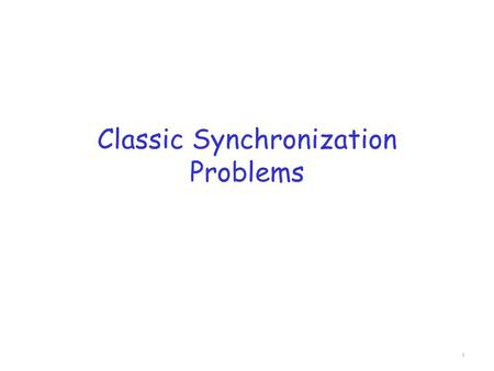Classic Synchronization Problems