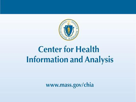 Massachusetts All-Payer Claims Database: Technical Assistance Group (TAG) March 5, 2013.