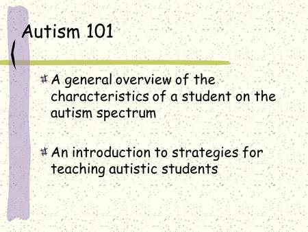 autism general overview of autism Mothers share their experiences raising sons with high functioning autism spectrum disorders,  with general autism  autism spectrum disorder (asd): overview.