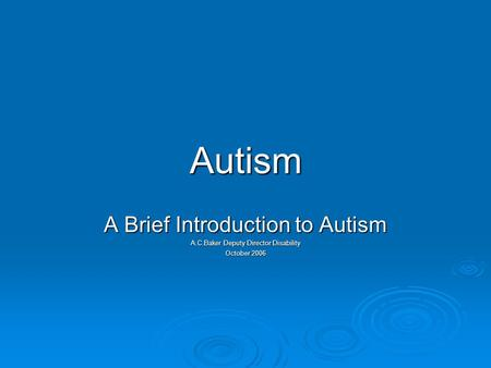 Autism A Brief Introduction to Autism