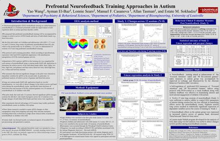 Prefrontal Neurofeedback Training Approaches in Autism Introduction & Background EEG analysis method Summary: Study 2  Neurofeedback training aimed at.