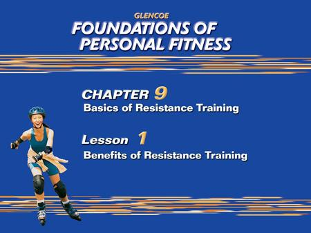 What is Resistance Training? Benefits of resistance training Builds and tones muscles Improves metabolism Increases the strength of the tendons, ligaments,