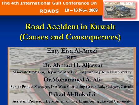 <strong>Road</strong> <strong>Accident</strong> in Kuwait (<strong>Causes</strong> and Consequences)
