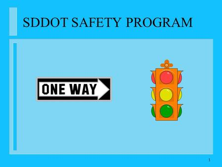 1 SDDOT SAFETY PROGRAM. 2 Who Am I ??? CLIFF REUER TRAFFIC & SAFETY ENIGNEER SOUTH DAKOTA DEPARTMENT OF TRANSPORTATION OFFICE OF PROJECT DEVELOPMENT 605-773-5361.