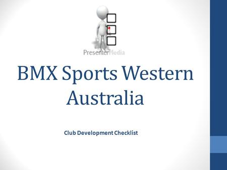 BMX Sports Western Australia Club Development Checklist.