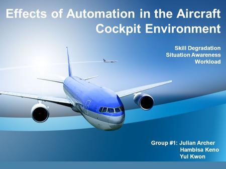 Effects of Automation in the Aircraft Cockpit Environment