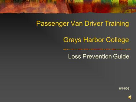 Passenger Van Driver Training Grays Harbor College