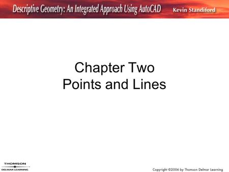 Chapter Two Points and Lines