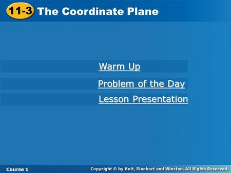 11-3 The Coordinate Plane Warm Up Problem of the Day