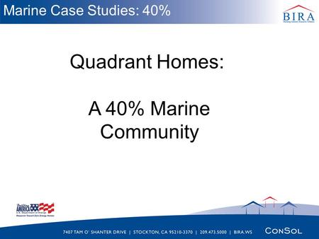 Marine Case Studies: 40% Quadrant Homes: A 40% Marine Community.