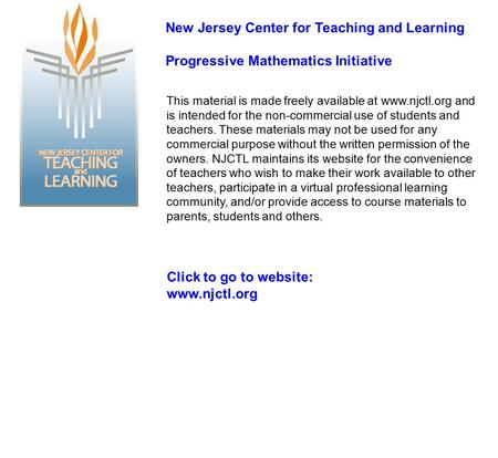 This material is made freely available at www.njctl.org <strong>and</strong> is intended for the non-commercial use <strong>of</strong> students <strong>and</strong> teachers. These materials may not be.