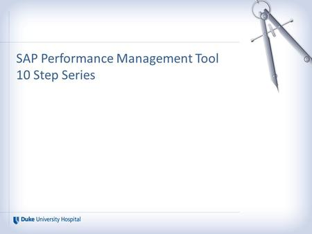 "SAP Performance Management Tool 10 Step Series. ""My Team"" Maintenance 10 Steps 1.Log into Work, Click on My Info. 2.Click on My Team and then select."