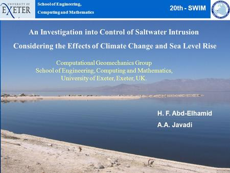 20th-SWIMH.F.Abd-Elhamid1 An Investigation into Control of Saltwater Intrusion Considering the Effects of Climate Change and Sea Level Rise H. F. Abd-Elhamid.