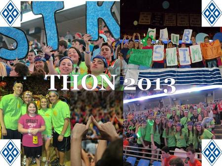 These Little Wonders What is THON? The IFC/Panhellenic Dance Marathon is a 46 Hour no sitting, no sleeping event that occurs every February!! In 1973,