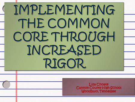 Implementing the Common Core Through Increased Rigor
