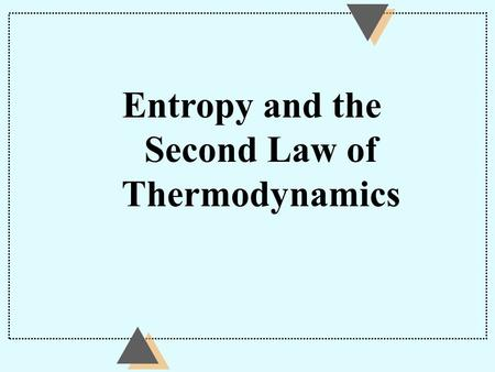 Entropy and the Second Law of Thermodynamics Heat Engine and Refrigerators A heat engine is a device that carries a working substance through a cyclic.