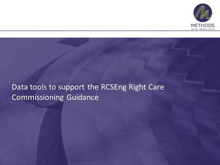 Data tools to support the RCSEng Right Care Commissioning Guidance.