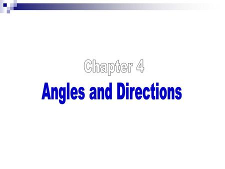 4.2: Reference Direction for Vertical Angles: -Vertical angles: angle which used in slope distance corrections or in height determination -Vertical angle.