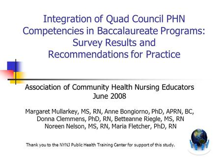 Integration of Quad Council PHN Competencies in Baccalaureate Programs: Survey Results and Recommendations for Practice Association of Community Health.