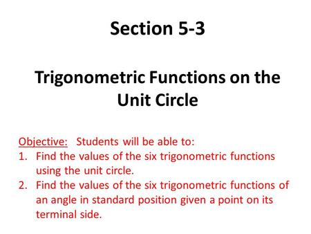 Trigonometric Functions on the