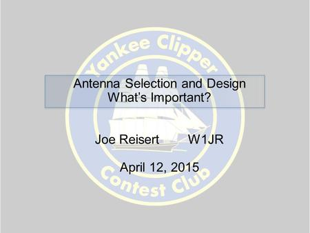 Antenna Selection and Design