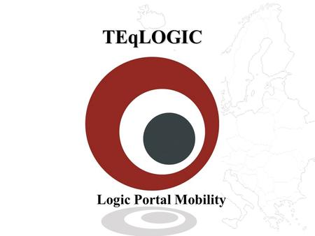 TEqLOGIC Logic Portal Mobility. 2 Missed E-mails Cost Money.