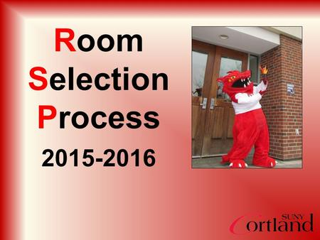 Room Selection Process 2015-2016. Main Menu View Select Residence Life and Housing.