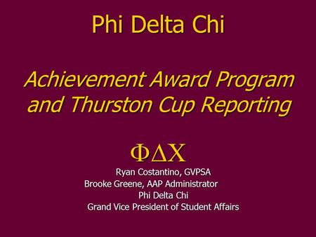 Phi Delta Chi Achievement Award Program and Thurston Cup Reporting FDC