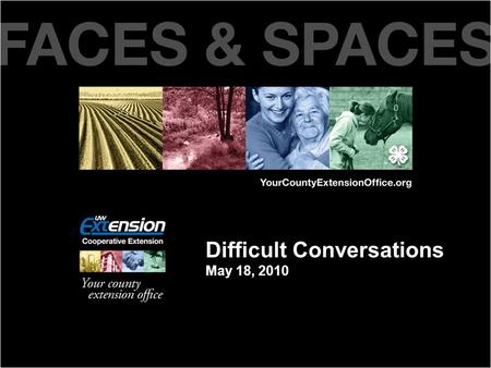 Difficult Conversations May 18, 2010 How might we respond?? Let's explore some options…