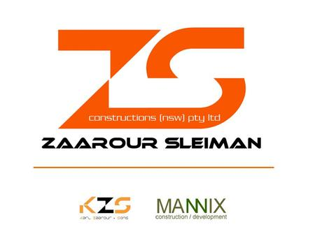 Service Delivery Zaarour Sleiman was formed when two highly successful and long established building companies, Karl Zaarour & Sons & Mannix Construction.