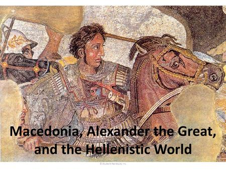 Macedonia, Alexander the Great, and the Hellenistic World